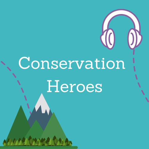 Conservation Heroes